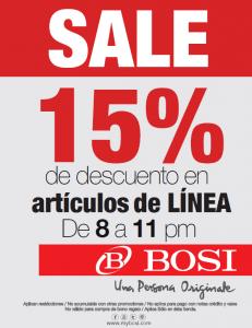 15% de descuento en artículos de línea de 8 a 11pm en Bosi