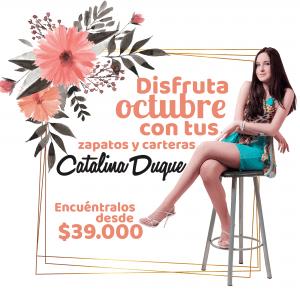 Disfruta Octubre con Catalina Duque