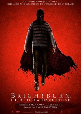 Brightburn: El Hijo De La Oscuridad