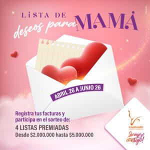 En Mayo, Campanario hace realidad los deseos de mamá!
