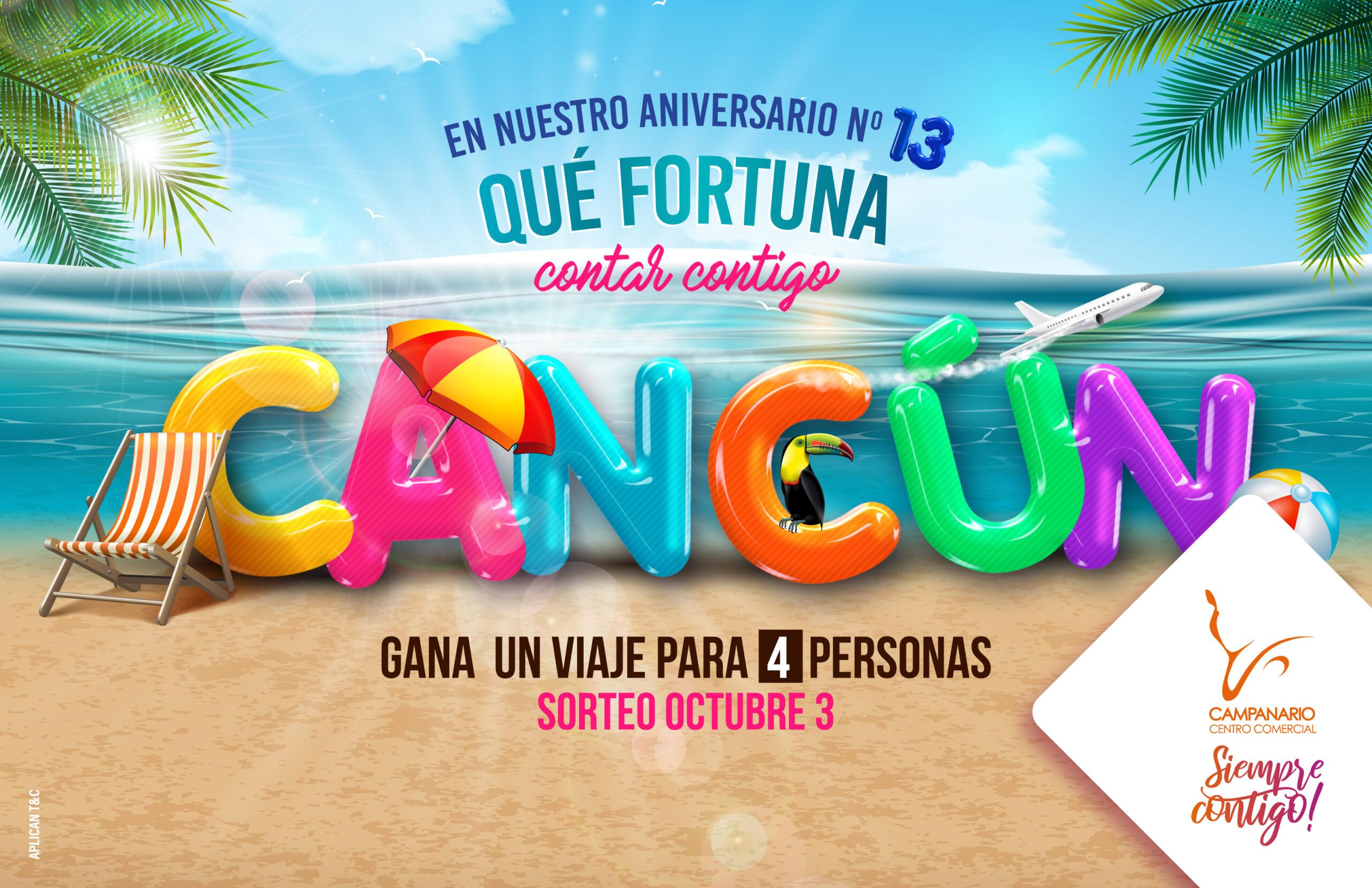 Campanario en su aniversario N° 13 te lleva a Cancún – México